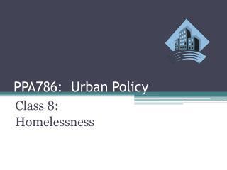 PPA786:  Urban Policy