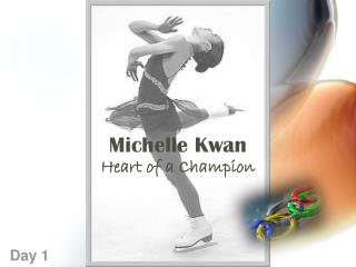 Michelle Kwan Heart of a Champion