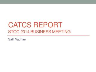 CATCS Report STOC 2014 Business Meeting