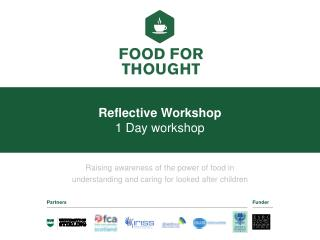 Reflective  Workshop 1 D ay workshop