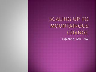 Scaling up to mountainous change