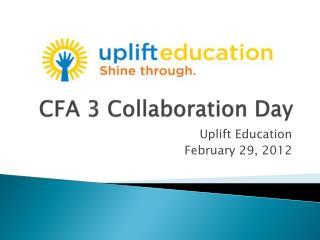 CFA 3 Collaboration Day