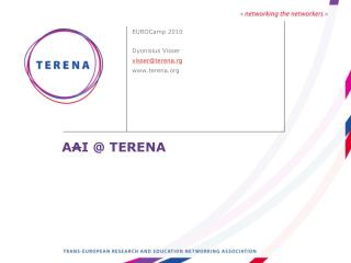 A A I @ TERENA