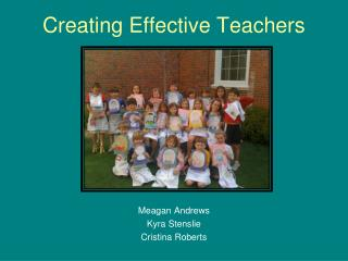 Creating Effective Teachers