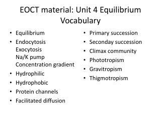 EOCT material: Unit 4 Equilibrium V ocabulary