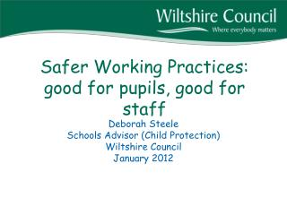 Safer Working Practices: good for pupils, good for staff