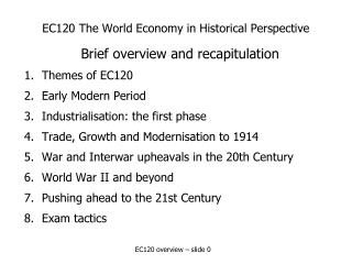 EC120 The World Economy in Historical Perspective