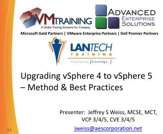 Upgrading vSphere 4 to vSphere 5 –  Method & Best  Practices