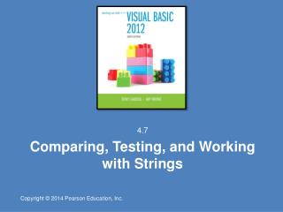 Comparing, Testing, and Working with Strings