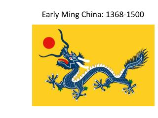 Early Ming China:  1368-1500