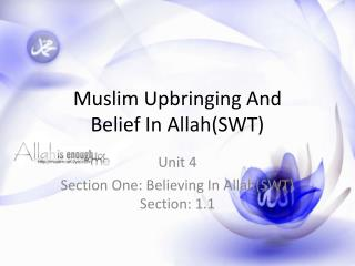 Muslim Upbringing And  Belief In Allah(SWT)
