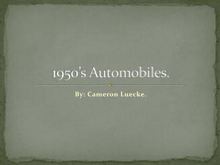 1950's Automobiles.