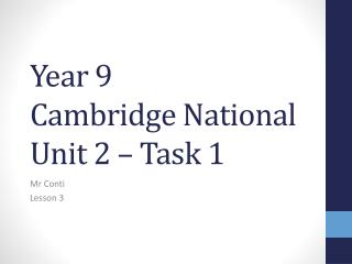 Year 9 Cambridge National Unit 2 – Task 1