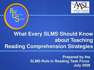 What Every SLMS Should Know  about Teaching  Reading Comprehension Strategies