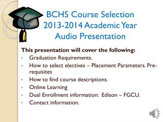 BCHS Course Selection  2013-2014  Academic Year Audio Presentation