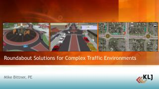 Roundabout Solutions for Complex Traffic Environments