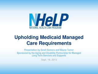 Upholding Medicaid Managed Care Requirements