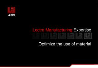 Lectra Manufacturing  Expertise