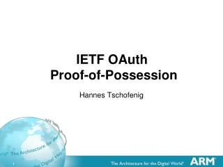 IETF  OAuth  Proof-of-Possession