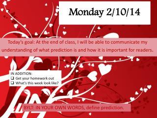 Monday 2/10/14