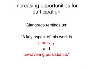 Increasing opportunities for participation