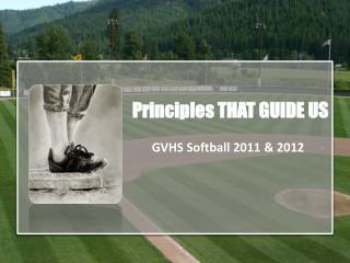 Principles THAT GUIDE US