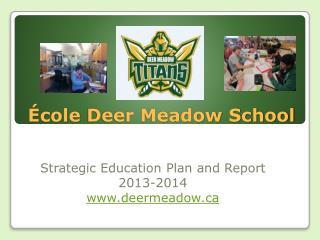 �cole  Deer Meadow School