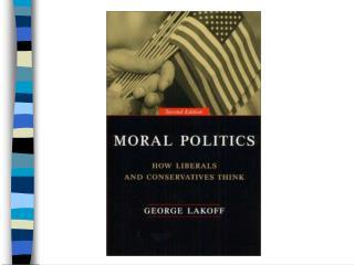 Moral Politics