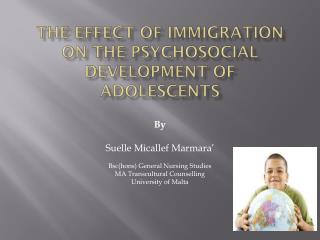 The Effect of Immigration on The Psychosocial Development of Adolescents