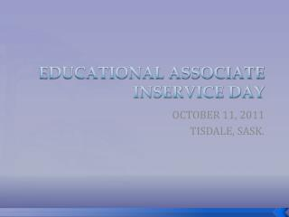 EDUCATIONAL ASSOCIATE INSERVICE DAY