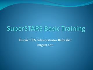 SuperSTARS Basic Training
