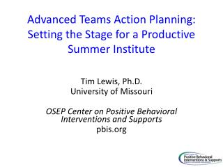 Advanced Teams Action Planning: Setting the Stage for a Productive Summer Institute