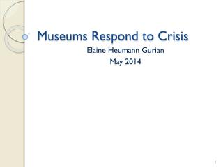 Museums Respond to Crisis