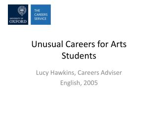 Unusual Careers for Arts Students
