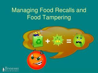 Managing Food Recalls and Food Tampering
