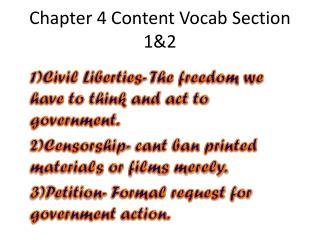 Chapter 4 Content  Vocab  Section 1&2