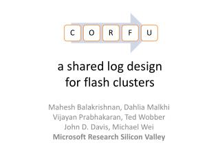 a shared log design  for flash clusters
