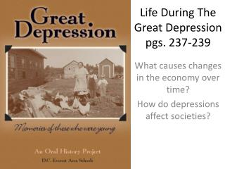 Life During The Great Depression pgs. 237-239
