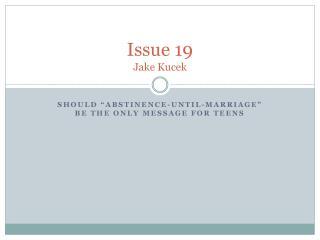 Issue 19 Jake  Kucek