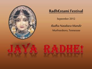 Jaya   Radhe !