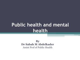 Public health and mental health