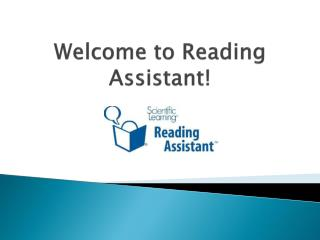 Welcome to Reading Assistant!