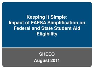 Keeping it Simple:  Impact of FAFSA Simplification on Federal and State Student Aid Eligibility