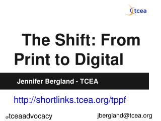 The Shift: From Print to Digital