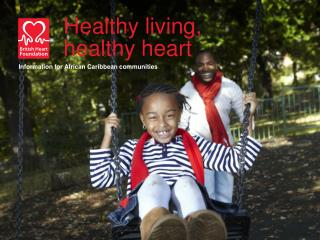 Healthy living,  healthy heart