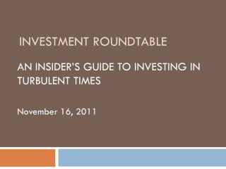 INVESTMENT ROUNDTABLE