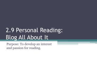 2.9 Personal Reading:  Blog  All About  It