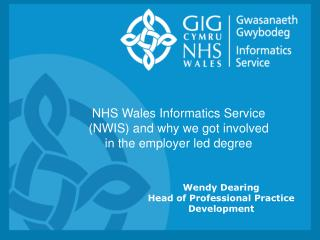 Wendy Dearing Head of Professional Practice Development