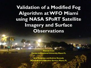 Alannah  Irwin Florida International University, Miami FL Jeral Estupiñán and Andrew Kennedy