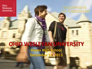 OHIO WESLEYAN UNIVERSITY Hayes High  School December 12,  2013